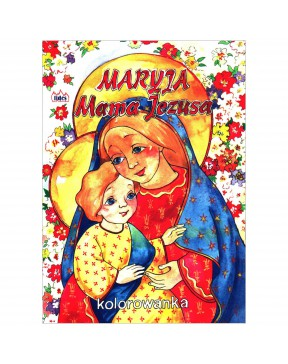 Maryja mama Jezusa....