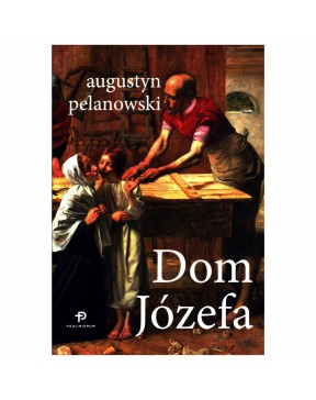 Augustyn Pelanowski - Dom...