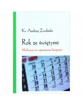 Ks. Andrzej Zwoliński - Rok...
