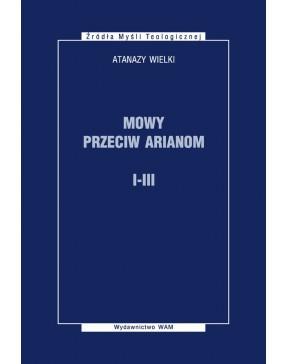 Atanazy Wielki - Mowy...