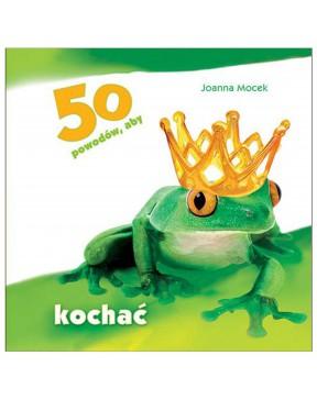 Joanna Mocek - 50 powodów,...