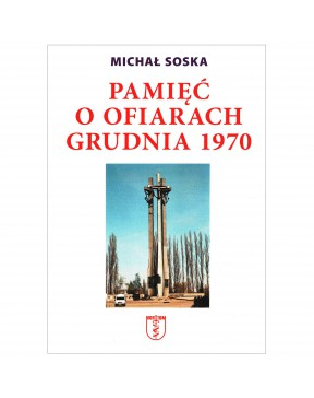 Michał Soska - Pamięć o...