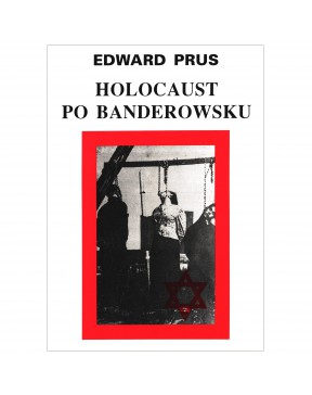 Edward Prus - Holocaust po...