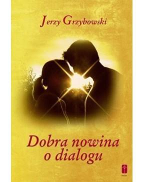 Jerzy Grzybowski - Dobra...