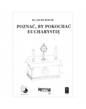 Ks. Jacek Kołak - Poznać,...